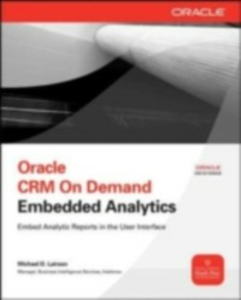 Ebook in inglese Oracle CRM On Demand Embedded Analytics Lairson, Michael D.