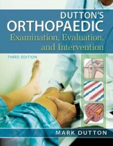 Ebook in inglese Dutton's Orthopaedic Examination Evaluation and Intervention, Third Edition Dutton, Mark