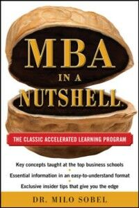 Ebook in inglese MBA in a Nutshell: The Classic Accelerated Learner Program Sobel, Milo