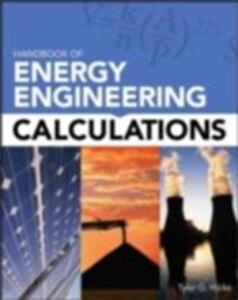 Foto Cover di Handbook of Energy Engineering Calculations, Ebook inglese di Tyler G. Hicks, edito da McGraw-Hill Education