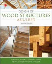Design of wood structures. ASD/LRFD - copertina