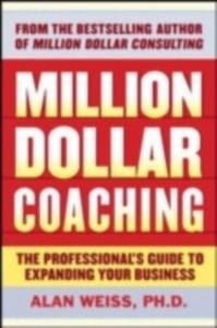 Ebook in inglese Million Dollar Coaching Weiss, Alan