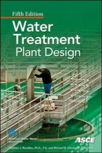 Foto Cover di Water Treatment Plant Design, Fifth Edition, Ebook inglese di American Society of Civil Engineers,American Water Works Association, edito da McGraw-Hill Education