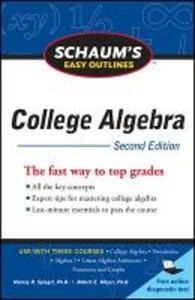 Schaum's Easy Outline of College Algebra, Second Edition - Robert E. Moyer,Murray R. Spiegel - cover