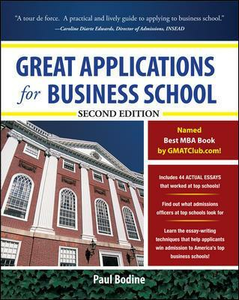 Libro Great applications for business school Paul Bodine