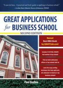 Ebook in inglese Great Applications for Business School, Second Edition Bodine, Paul
