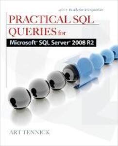 Practical SQL Queries for Microsoft SQL Server 2008 R2 - Art Tennick - cover