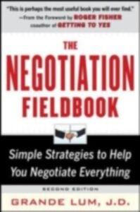 Foto Cover di Negotiation Fieldbook, Second Edition, Ebook inglese di Grande Lum, edito da McGraw-Hill Education