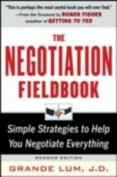 Negotiation Fieldbook, Second Edition