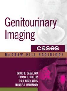 Foto Cover di Genitourinary Imaging Cases, Ebook inglese di AA.VV edito da McGraw-Hill Education