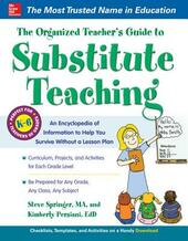 Organized Teacher s Guide to Substitute Teaching