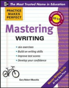 Ebook in inglese Practice Makes Perfect Mastering Writing Muschla, Gary