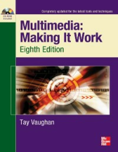 Ebook in inglese Multimedia: Making It Work, Eighth Edition Vaughan, Tay