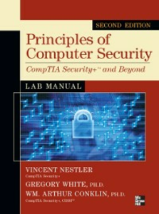 Ebook in inglese Principles of Computer Security CompTIA Security+ and Beyond Lab Manual, Second Edition Conklin, Wm. Arthur , Hirsch, Matthew , Nestler, Vincent , Schou, Corey