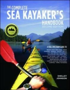 Ebook in inglese Complete Sea Kayakers Handbook, Second Edition Johnson, Shelley