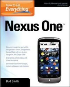 Foto Cover di How to Do Everything Nexus One, Ebook inglese di Bud Smith, edito da McGraw-Hill Education