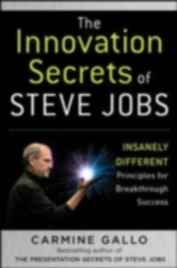 Ebook in inglese Innovation Secrets of Steve Jobs: Insanely Different Principles for Breakthrough Success Gallo, Carmine