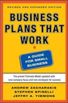 Business plans that work. A guide for small business - Andrew Zacharakis,Stephen Spinelli,Jeffry Timmons - copertina