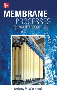 Ebook in inglese Membrane Processes for Water Reuse Wachinski, Anthony