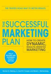 Successful Marketing Plan: How to Create Dynamic, Results Oriented Marketing, 4th Edition