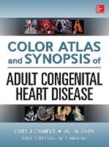 Color atlas and synopsis of congenital cardiology. Con DVD - Curt J. Daniels,Ali N. Zaidi - copertina