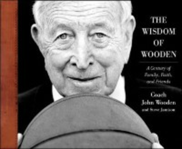 Ebook in inglese Wisdom of Wooden: My Century On and Off the Court Jamison, Steve , Wooden, John