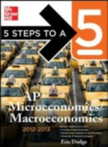 Ebook in inglese 5 Steps to a 5 AP Microeconomics/Macroeconomics with CD-ROM, 2012-2013 Edition Dodge, Eric R.