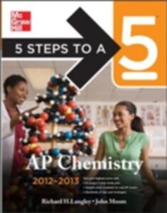 Ebook in inglese 5 Steps to a 5 AP Chemistry, 2012-2013 Edition Langley, Richard H. , Moore, John