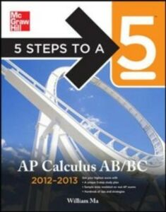 Ebook in inglese 5 Steps to a 5 AP Calculus AB & BC, 2012-2013 Edition Ma, William