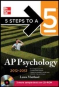 Foto Cover di 5 Steps to a 5 AP Psychology, 2012-2013 Edition, Ebook inglese di Laura Lincoln Maitland, edito da McGraw-Hill Education