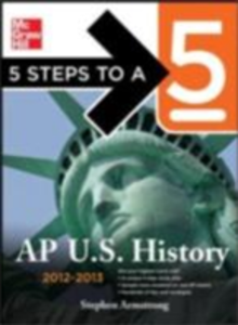 Ebook in inglese 5 Steps to a 5 AP US History, 2012-2013 Edition Armstrong, Stephen