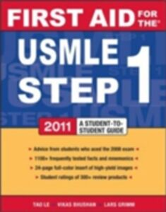 Ebook in inglese First Aid for the USMLE Step 1 2011 Bhushan, Vikas , Le, Tao , Tolles, Juliana