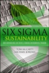 Ebook in inglese Six Sigma for Sustainability Jordan, Michael , McCarty, Tom , Probst, Daniel