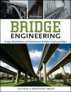 Ebook in inglese Bridge Engineering, Third Edition Tonias, Demetrios E. , Zhao, Jim J.