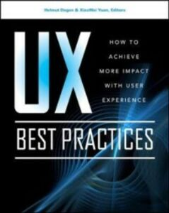 Ebook in inglese UX Best Practices How to Achieve More Impact with User Experience Degen, Helmut , Yuan, XiaoWei
