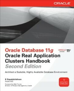 Ebook in inglese Oracle Database 11g Oracle Real Application Clusters Handbook, 2nd Edition Gopalakrishnan, K