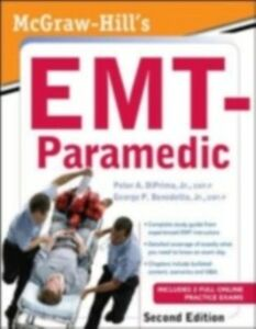 Ebook in inglese McGraw-Hill's EMT-Paramedic, Second Edition Jr., Benedetto , Jr., DiPrima