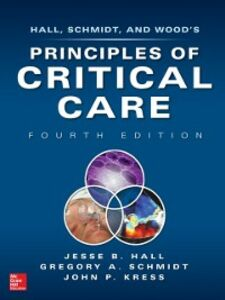Ebook in inglese PRINCIPLES OF CRITICAL CARE 4/E (SET 2) Hall, Jesse , Kress, John , Schmidt, Gregory