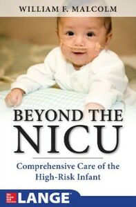 Ebook in inglese Beyond the NICU: Comprehensive Care of the High-Risk Infant Malcolm, William
