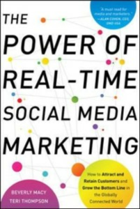Ebook in inglese Power of Real-Time Social Media Marketing: How to Attract and Retain Customers and Grow the Bottom Line in the Globally Connected World Macy, Beverly , Thompson, Teri