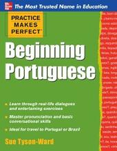 Practice Makes Perfect Beginning Portuguese