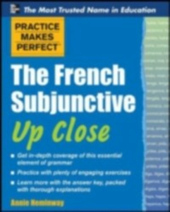Ebook in inglese Practice Makes Perfect The French Subjunctive Up Close Heminway, Annie