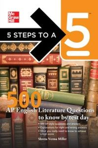 Ebook in inglese 5 Steps to a 5 500 AP English Literature Questions to Know By Test Day Evangelist, Thomas A. editor - , Miller, Shveta Verma