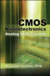 Ebook in inglese CMOS Nanoelectronics: Analog and RF VLSI Circuits Iniewski, Krzysztof