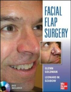Ebook in inglese Facial Flaps Surgery Dzubow, Leonard , Goldman, Glenn , Yelverton, Christopher