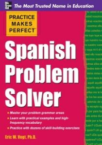 Ebook in inglese Practice Makes Perfect Spanish Problem Solver Vogt, Eric W.