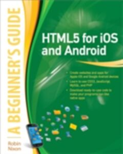 Ebook in inglese HTML5 for iOS and Android: A Beginner's Guide Nixon, Robin