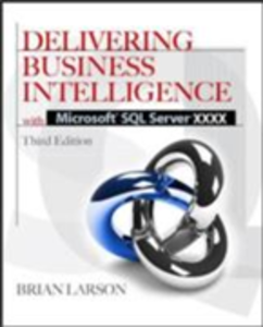 Ebook in inglese Delivering Business Intelligence with Microsoft SQL Server 2012 3/E Larson, Brian
