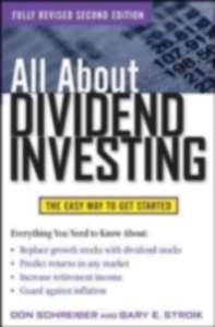 Ebook in inglese All About Dividend Investing, Second Edition Schreiber, Don , Stroik, Gary