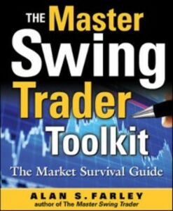 Ebook in inglese Master Swing Trader Toolkit: The Market Survival Guide Farley, Alan